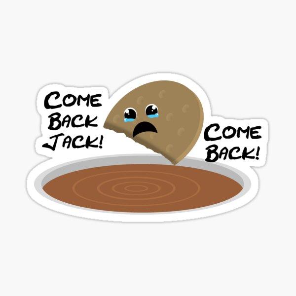 """""""Come Back Jack"""" Biscuit Tea Dunking Design Sticker"""
