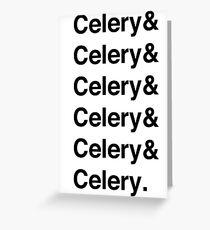 Celery & - as worn by Jamie Oliver Greeting Card