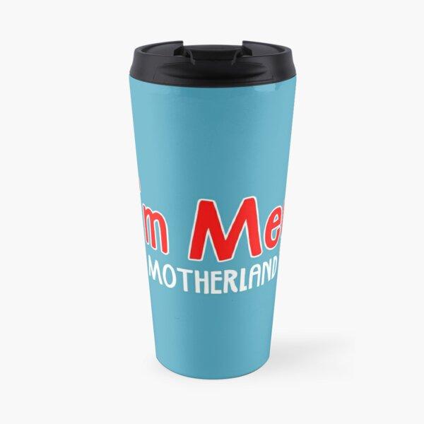 I'm Meg - Motherland Travel Mug