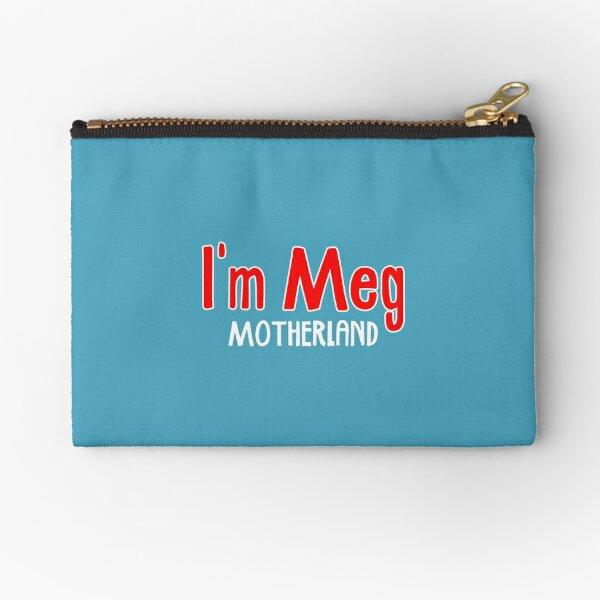 I'm Meg - Motherland Zipper Pouch