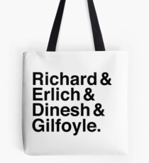 Silicon Valley - Richard & Erlich & Dinesh & Gilfoyle Tote Bag