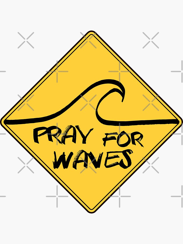 Surf Pray for waves by sliderman