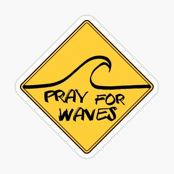 Surf Pray for waves Sticker