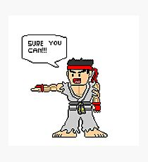 Ryu Sure you can Photographic Print
