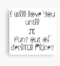 Never ending pi love Canvas Print