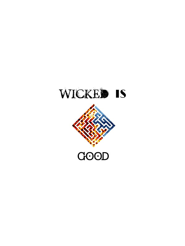 Quot The Maze Runner Quot Wicked Is Good Quot Print Quot Stickers By