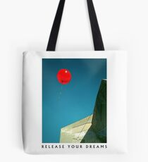 Release your Dreams Tote Bag