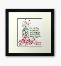 That Is The Thing About Love... Framed Print