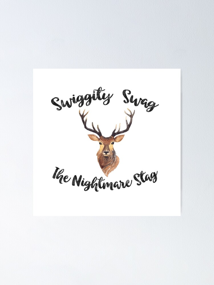 Alternate view of Swiggity Swag the Nightmare Stag Poster