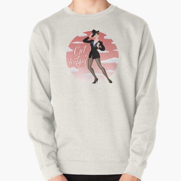 Get happy Pullover Sweatshirt