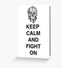 Keep Calm & Fight On Greeting Card