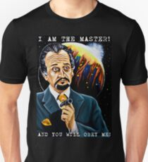 I am the Master and You Will Obey Me! T-Shirt