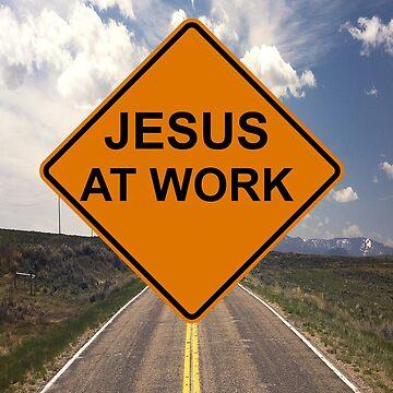 Jesus at Work Road Sign by discipledarren