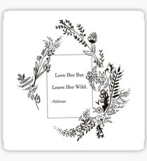 Wildflower Flower Quote Sticker