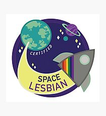Certified Space Lesbian Photographic Print