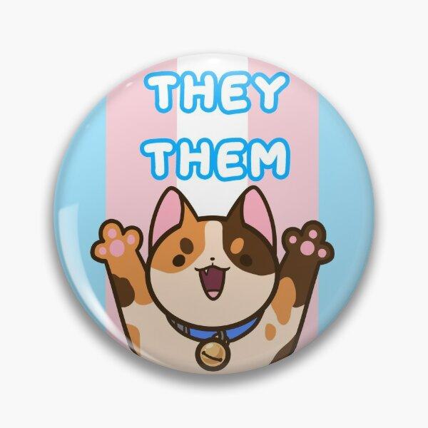 They Them Pronouns Trans colors Pin