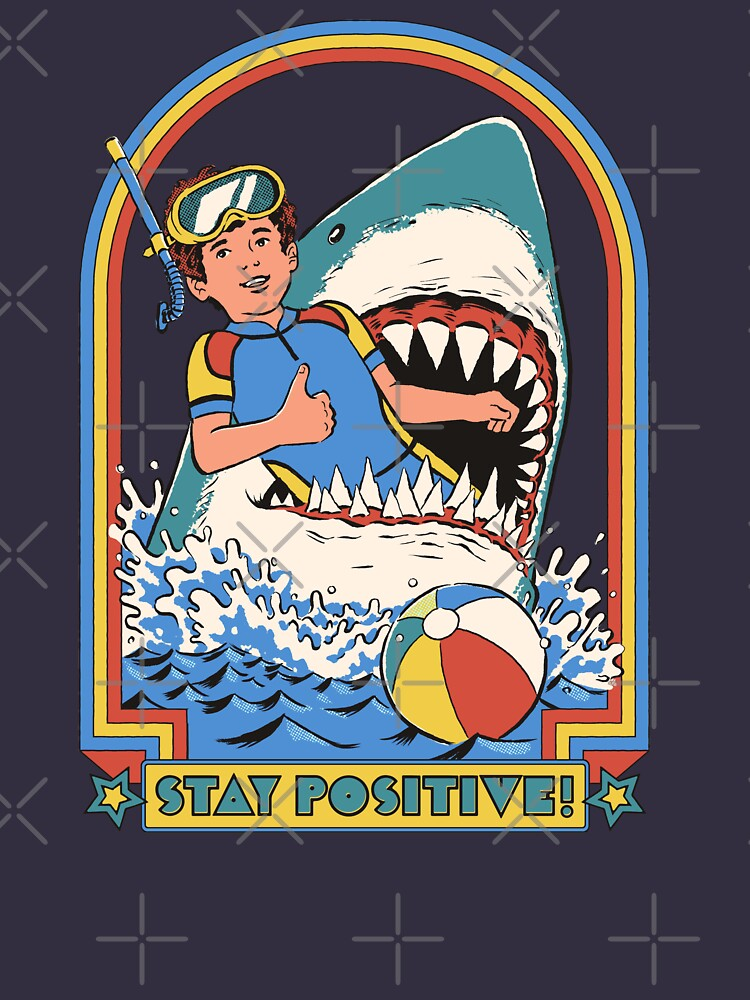 Stay Positive by stevenrhodes