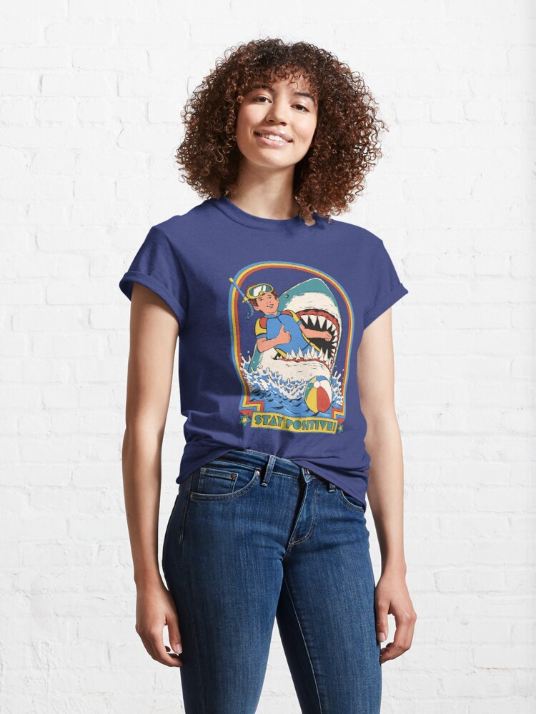 Alternate view of Stay Positive Classic T-Shirt