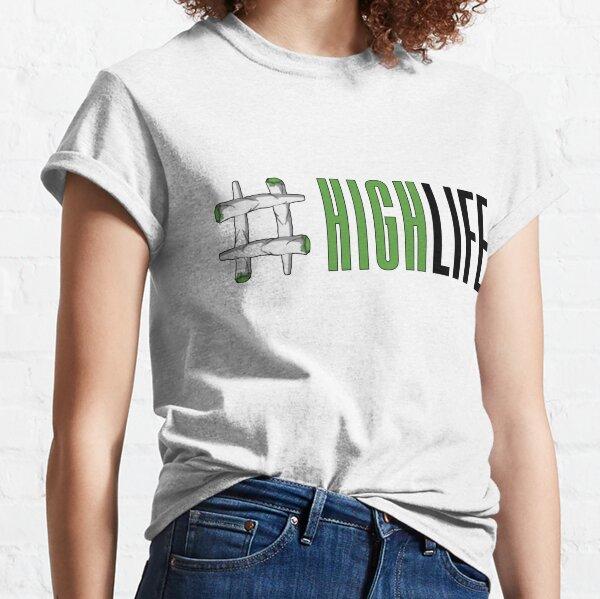 High Life Classic T-Shirt