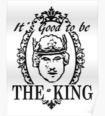 IT´S GOOD TO BE THE KING - HISTORY OF THE WORLD Poster