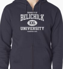 Property of Belichick University Foxborough Mass Zipped Hoodie