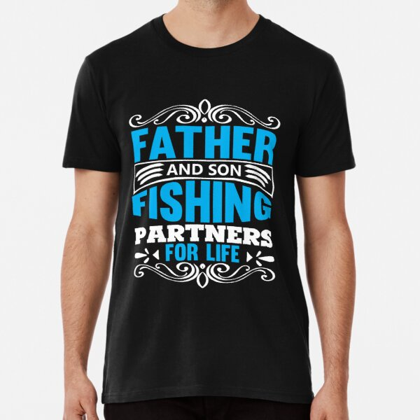 Father And Son Fishing Partners For Life Premium T-Shirt