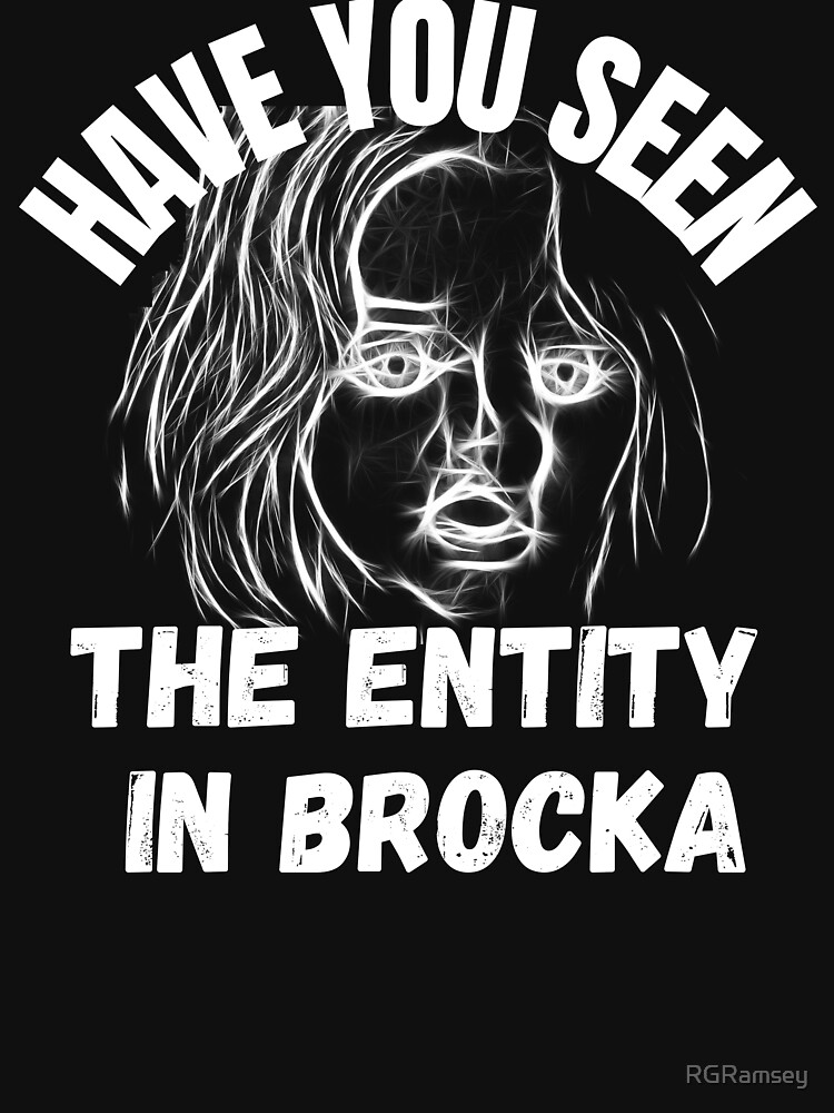 Have You Seen The Entity In Brocka by RGRamsey