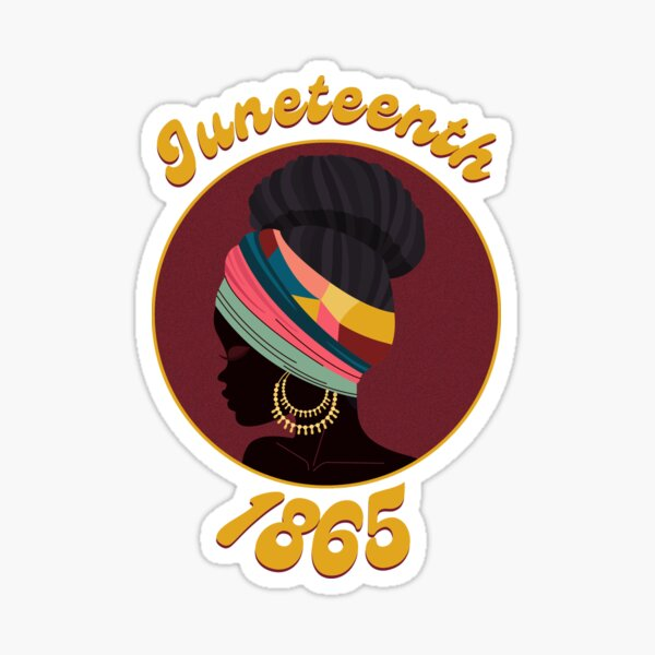 Juneteenth - 1865 black lives freedom day Sticker