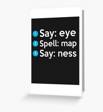 Say: Eye Spell: Map Say: Ness Greeting Card