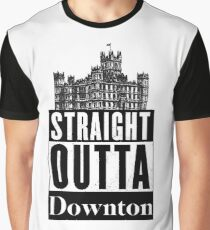 Straight Outta Downton Graphic T-Shirt