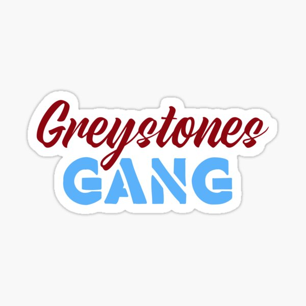 Greystones Gang - Sheffield t-shirts Sticker