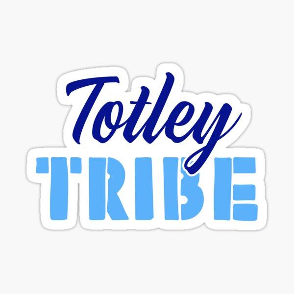 Totley Tribe - Sheffield t-shirts Sticker