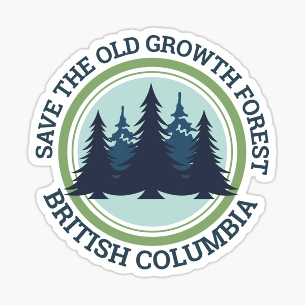 Save the Old Growth Forest - British Columbia Sticker
