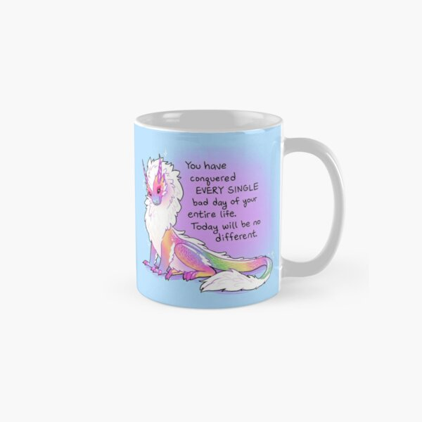 """""""You Have Conquered EVERY SINGLE Bad Day"""" Fluffy Rainbow Dragon Classic Mug"""