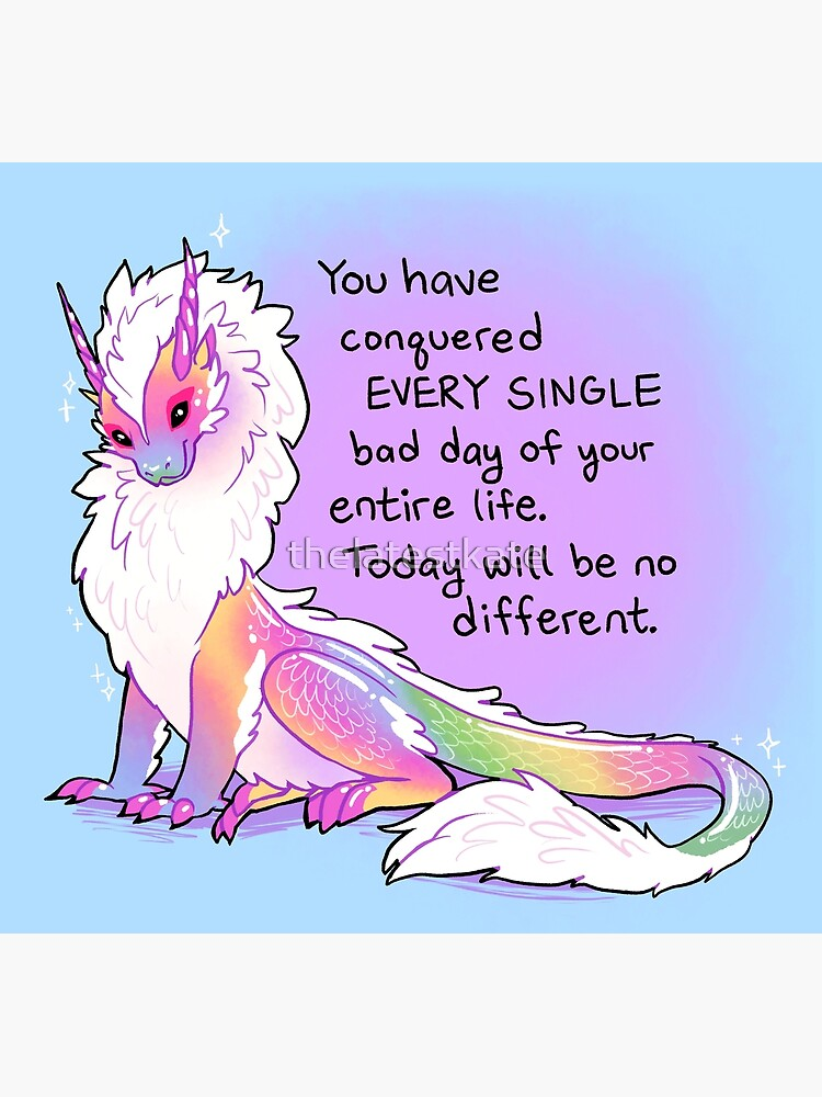 """""""You Have Conquered EVERY SINGLE Bad Day"""" Fluffy Rainbow Dragon by thelatestkate"""