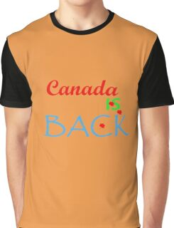 Canada Is Back Graphic T-Shirt