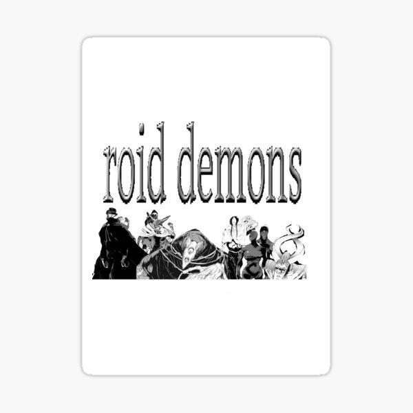 ROID DEMONS tpn  Sticker