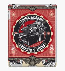 think and create print and destroy iPad Case/Skin