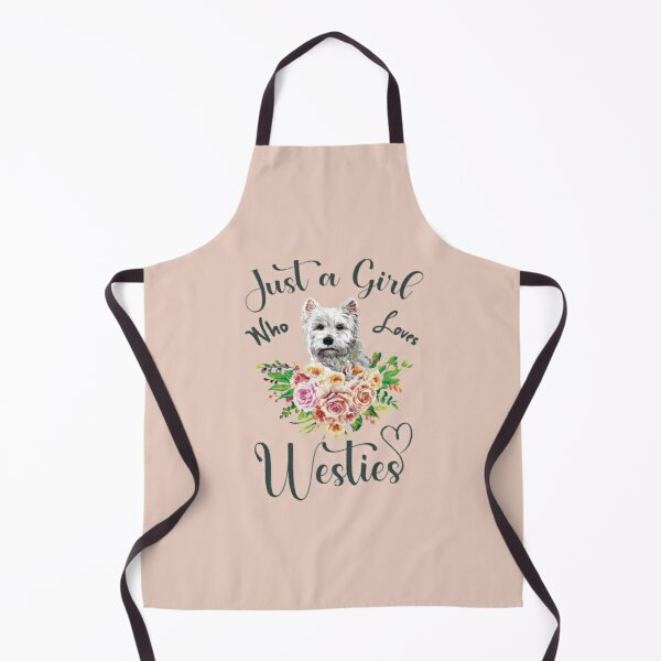 Just a Girl Who Loves Westies (V1) - West Highland Terrier Quotes Apron