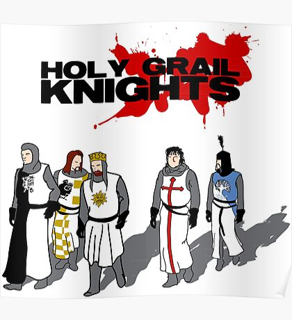 Holy Grail Knights Poster