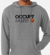 Occupy Mars - Space Planet - SpaceX Lightweight Hoodie