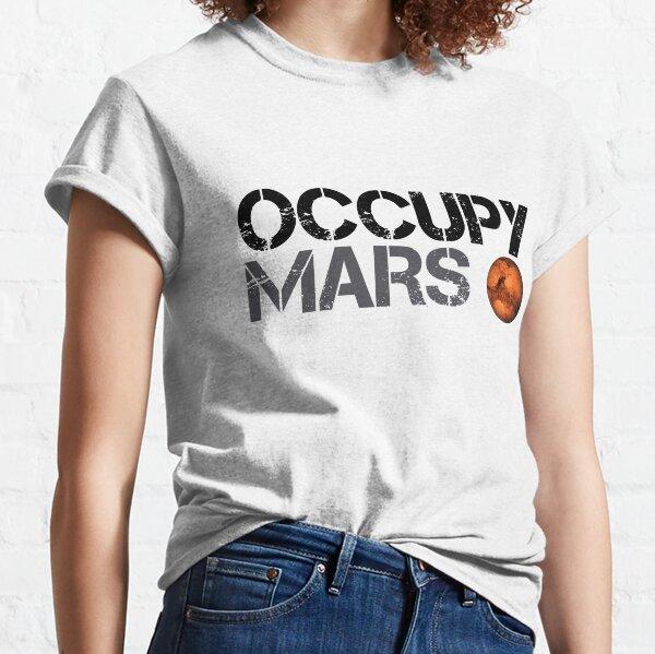 Besetzen Sie Mars - Space Planet - SpaceX Classic T-Shirt
