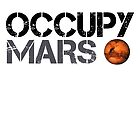 Occupy Mars - Space Planet - SpaceX by Peter Vance