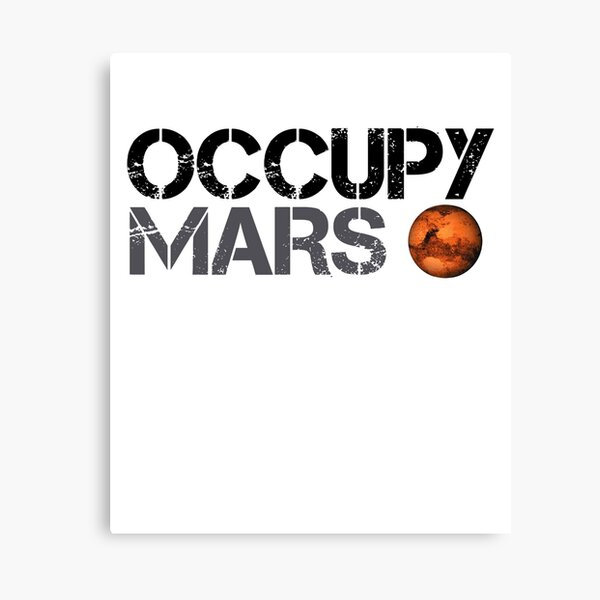 Occupy Mars - Space Planet - SpaceX Canvas Print