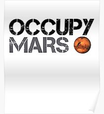 Occupy Mars - Space Planet - SpaceX Poster
