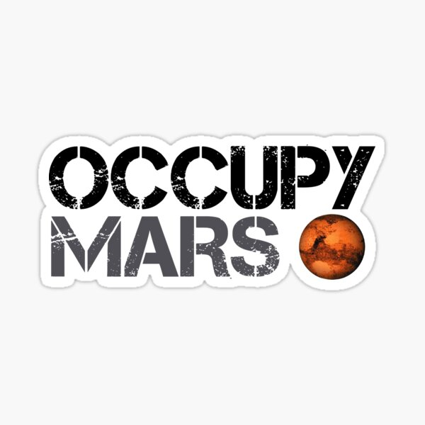 Occupy Mars - Space Planet - SpaceX Pegatina