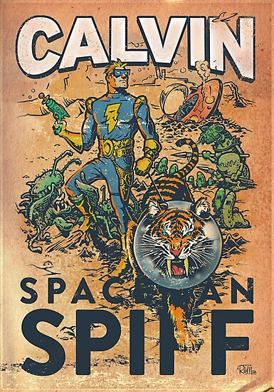 Calvin: The Spiffy Spaceman by Captain RibMan