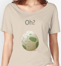 Oh? A hatching egg! Women's Relaxed Fit T-Shirt