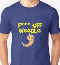 F*** off Weedle Unisex T-Shirt