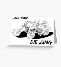 Live Freud, Die Jung (Cycles) Greeting Card